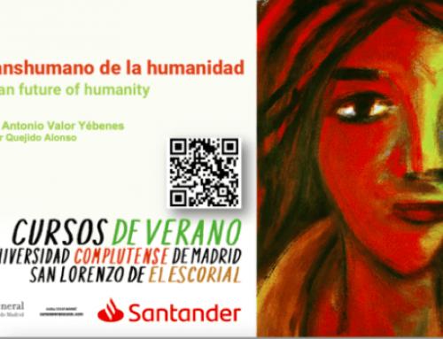 Curso de verano de la UCM:«El futuro transhumano de la humanidad»